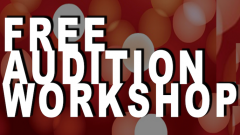 The Illusion workshop for auditioners